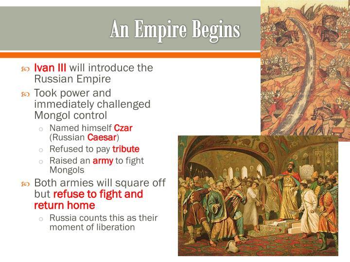 An Empire Begins