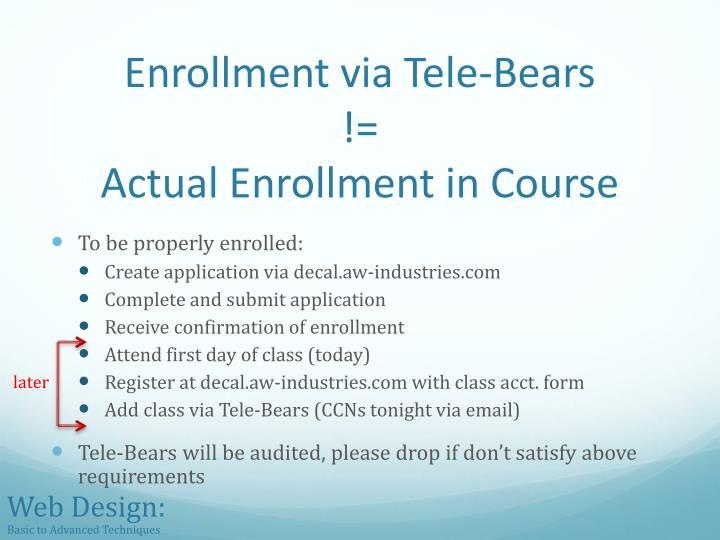 Enrollment via Tele-Bears