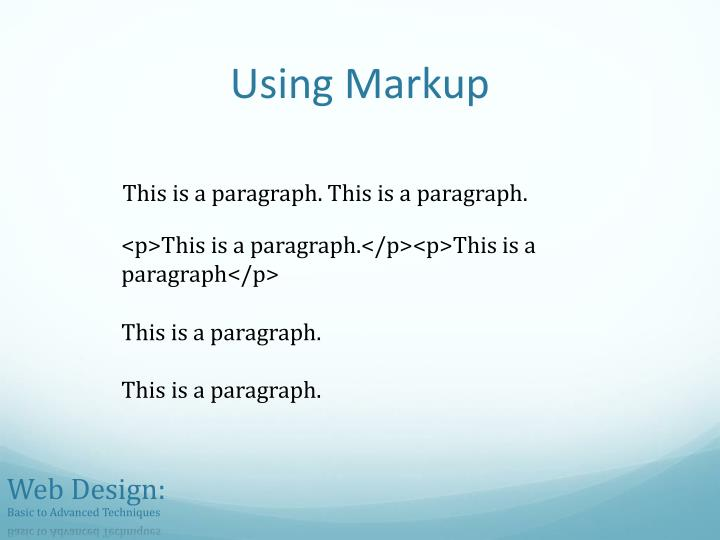 Using Markup