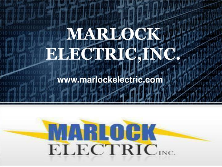 Marlock electric inc