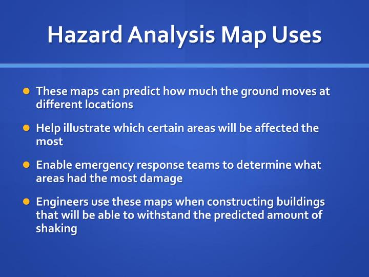Hazard Analysis Map Uses