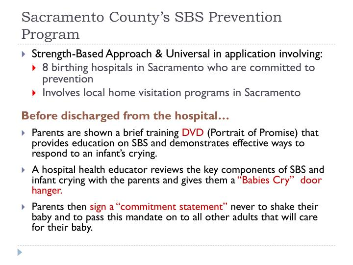 Sacramento County's SBS Prevention Program