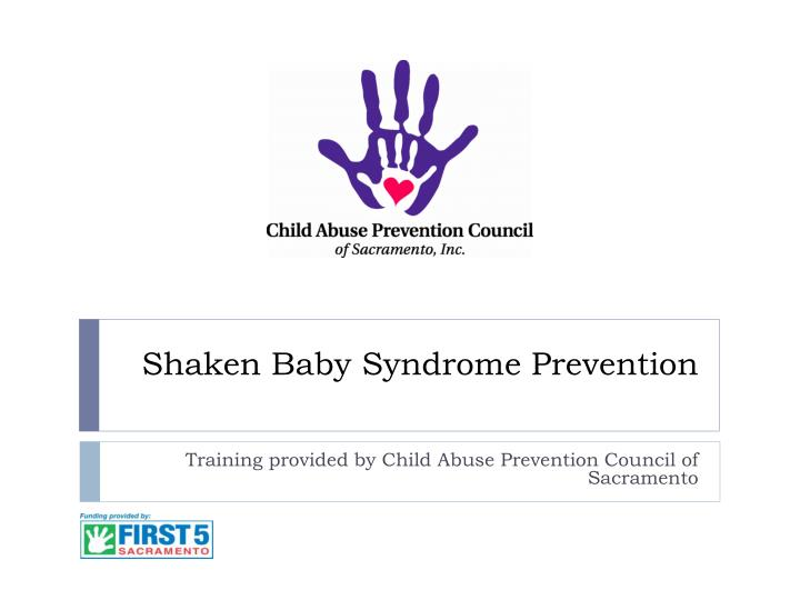 Shaken baby syndrome prevention