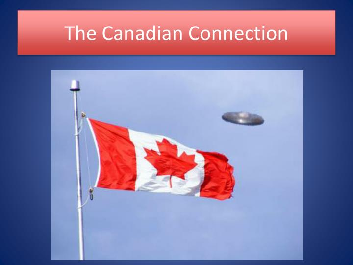 The Canadian Connection