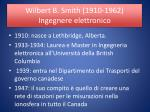 wilbert b smith 1910 1962 ingegnere elettronico1