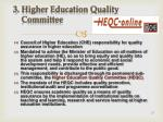 3 higher education quality committee