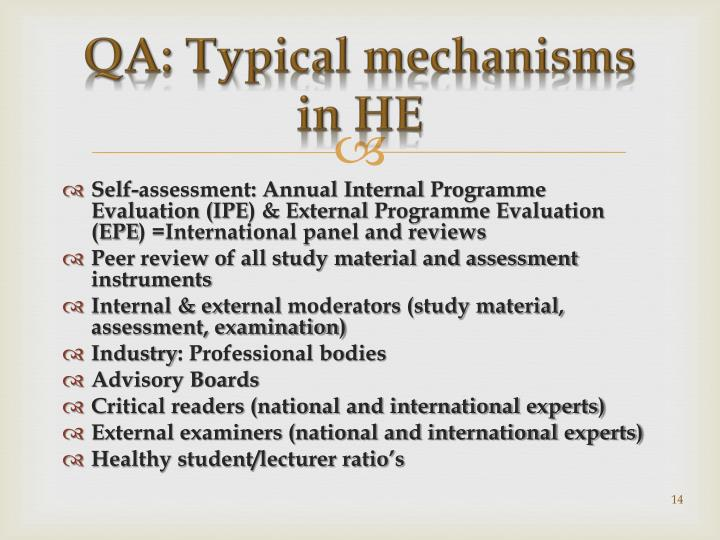QA: Typical mechanisms in HE