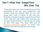 don t allow your competitors win over you