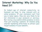 internet marketing why do you need it