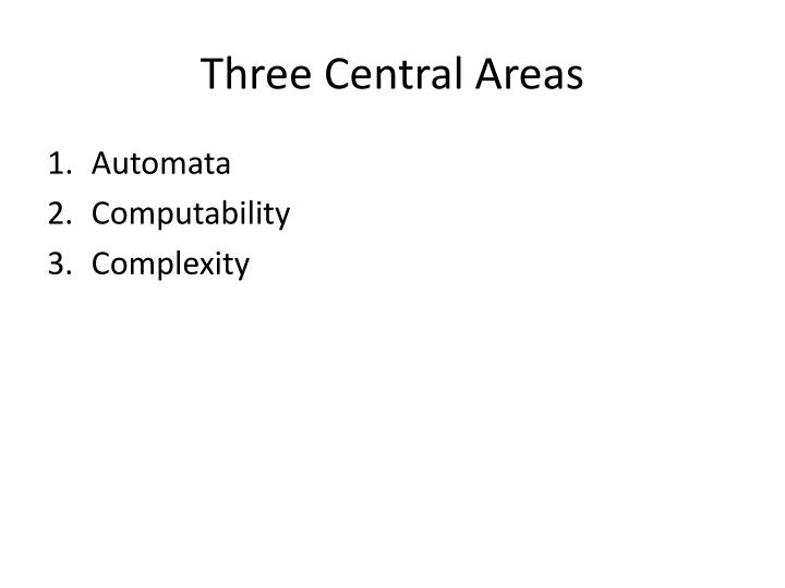 Three Central Areas