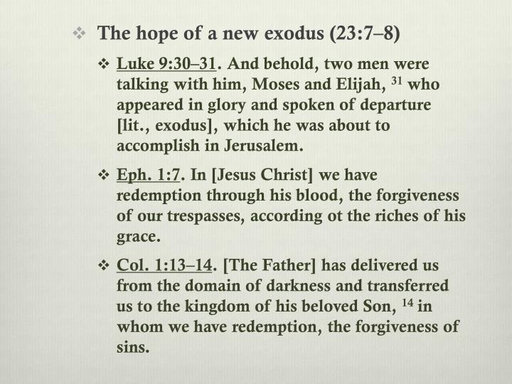 The hope of a new exodus (23:7–8)