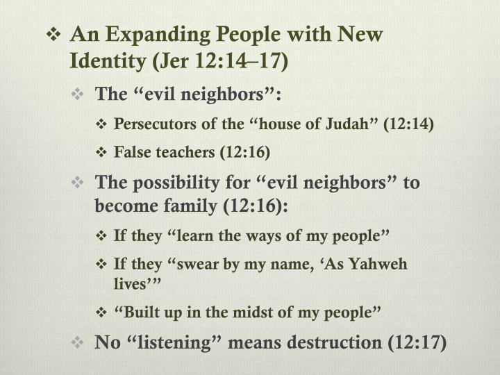 An Expanding People with New Identity (