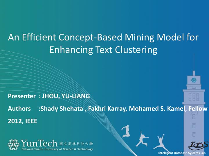 An Efficient Concept-Based Mining Model for Enhancing Text Clustering