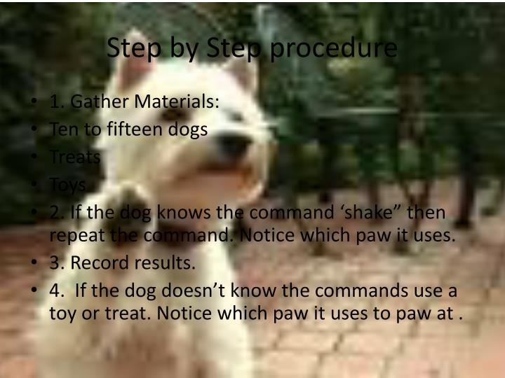 Step by Step procedure