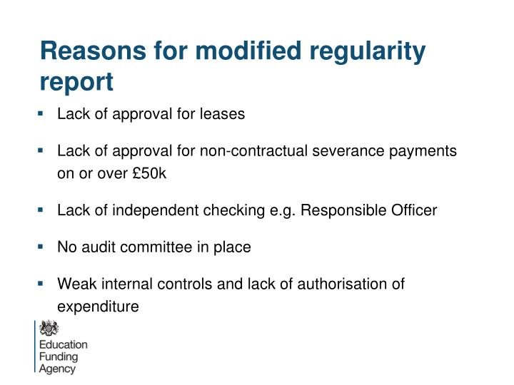 Reasons for modified regularity report