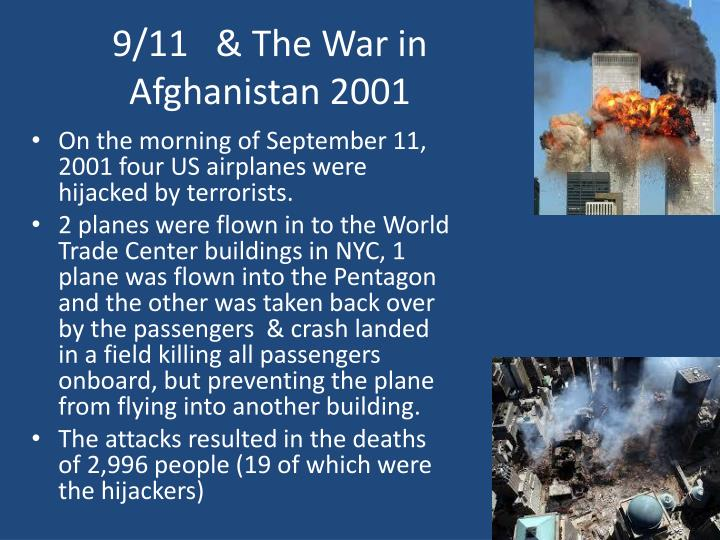 9/11   & The War in Afghanistan 2001