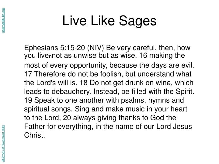 Live Like Sages
