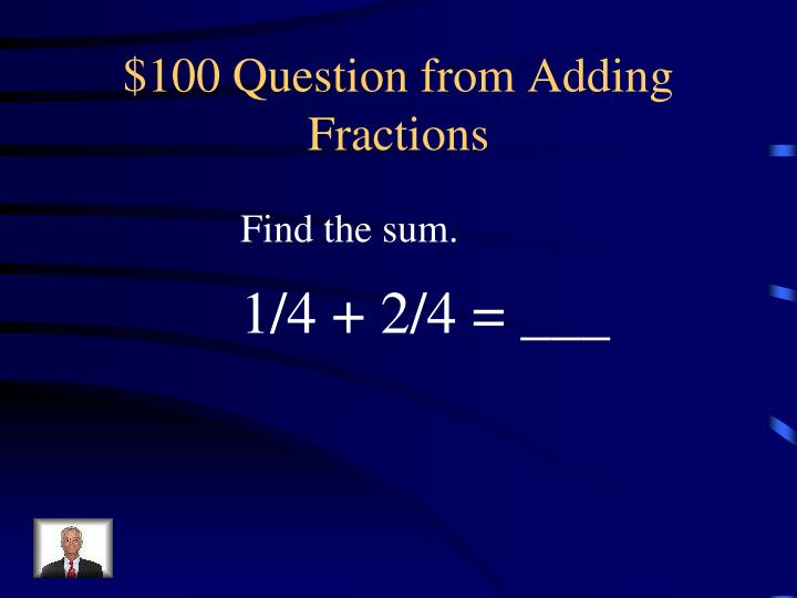 $100 Question from Adding Fractions