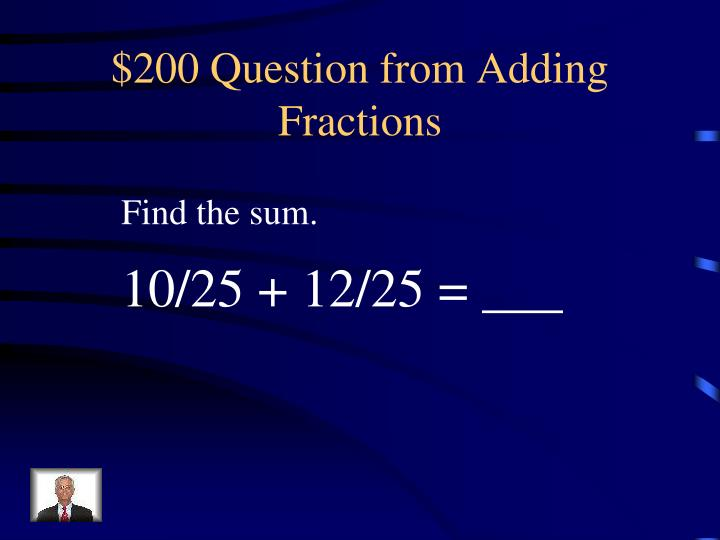 $200 Question from Adding Fractions