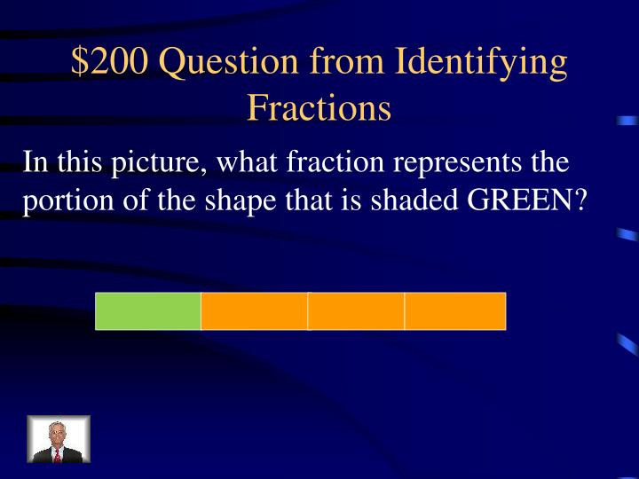 $200 Question from Identifying Fractions
