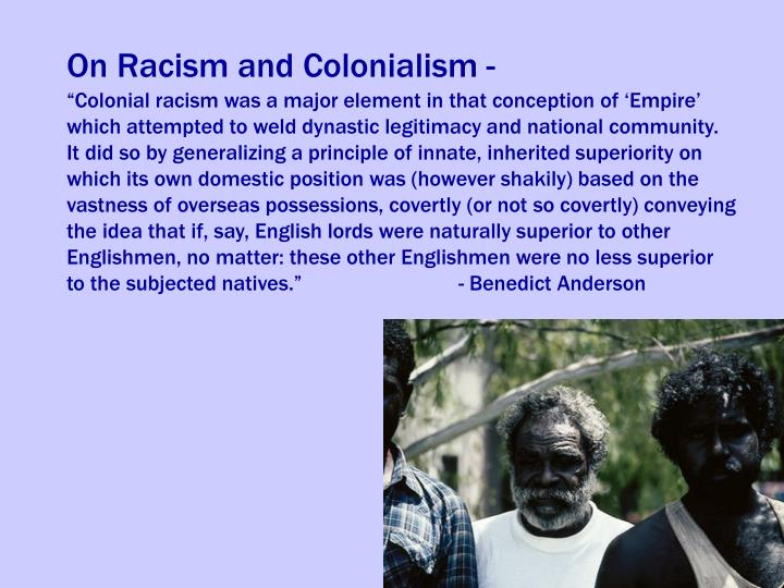 On Racism and Colonialism -