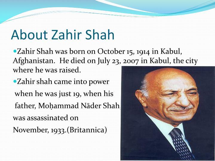 About Zahir Shah
