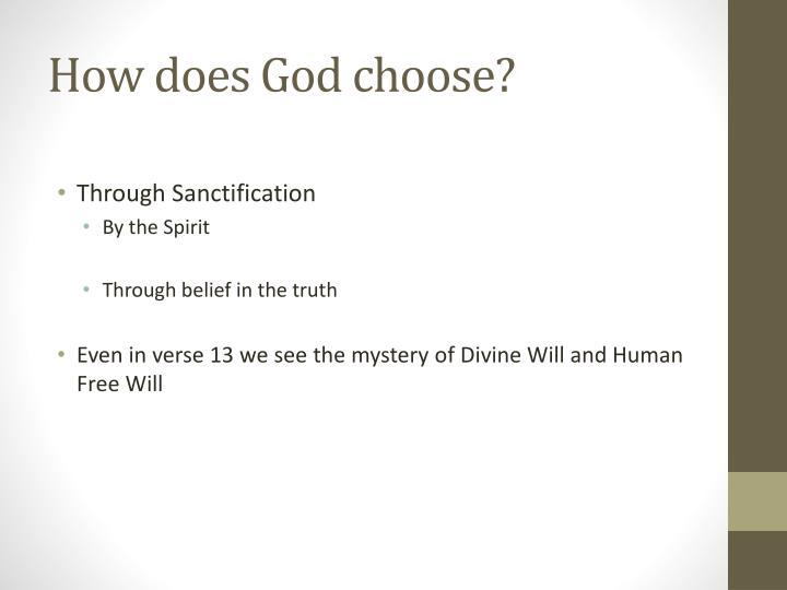 How does God choose?