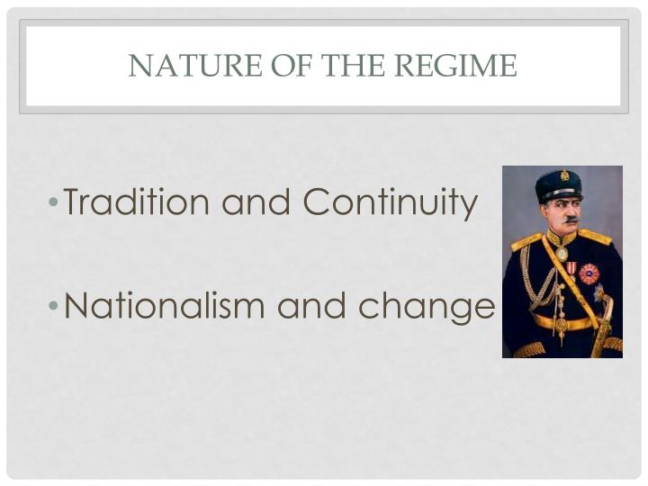 Nature of the Regime