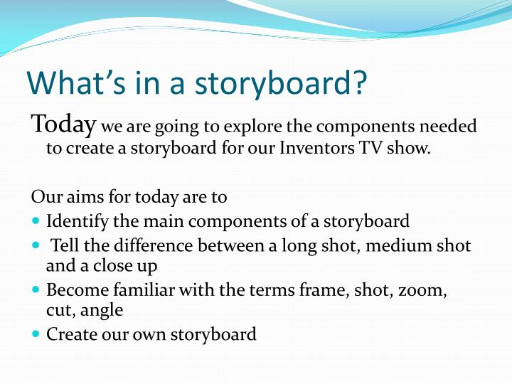 What's in a storyboard?