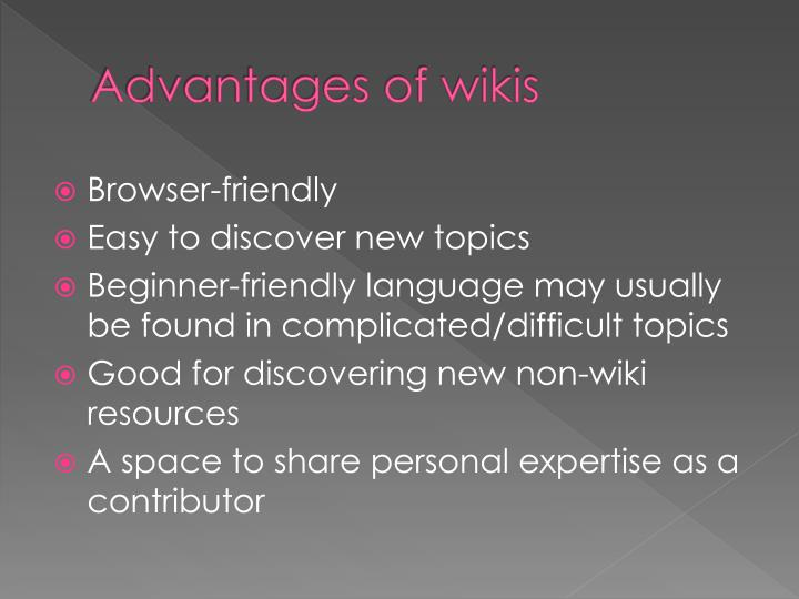 Advantages of wikis