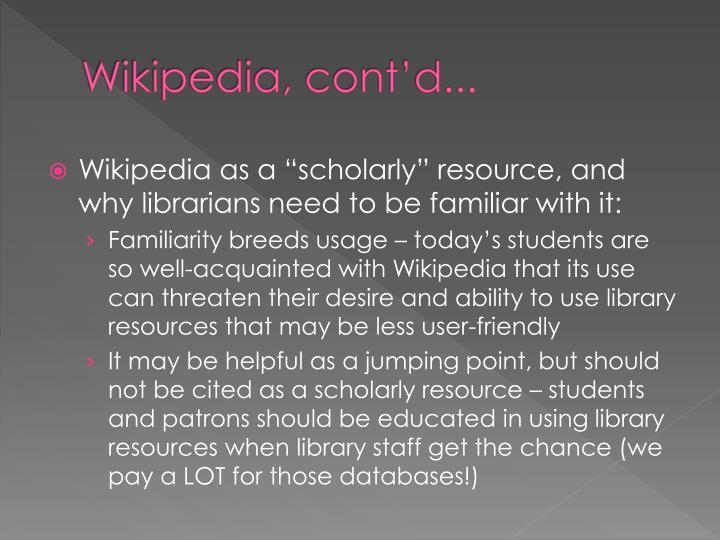 Wikipedia, cont'd...