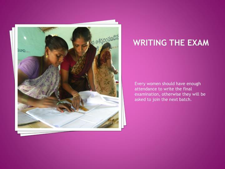Writing the Exam