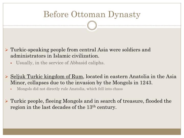 Before Ottoman Dynasty