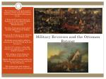 military reverses and the ottoman retreat