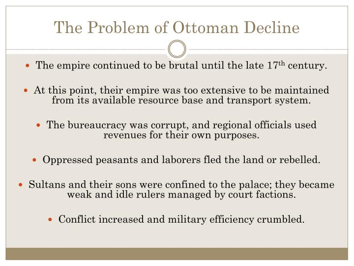 The Problem of Ottoman Decline