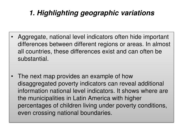 1. Highlighting geographic variations