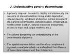 3 understanding poverty determinants