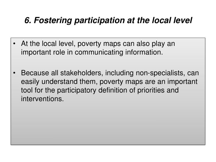 6. Fostering participation at the local level