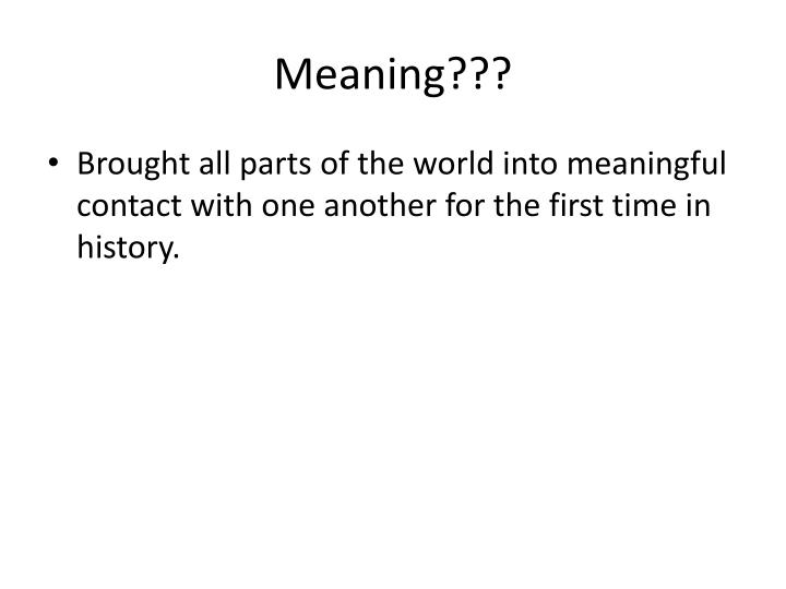 Meaning???
