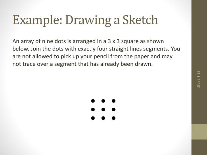 Example: Drawing a Sketch