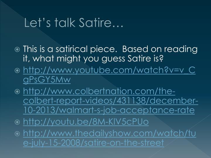 Let's talk Satire…