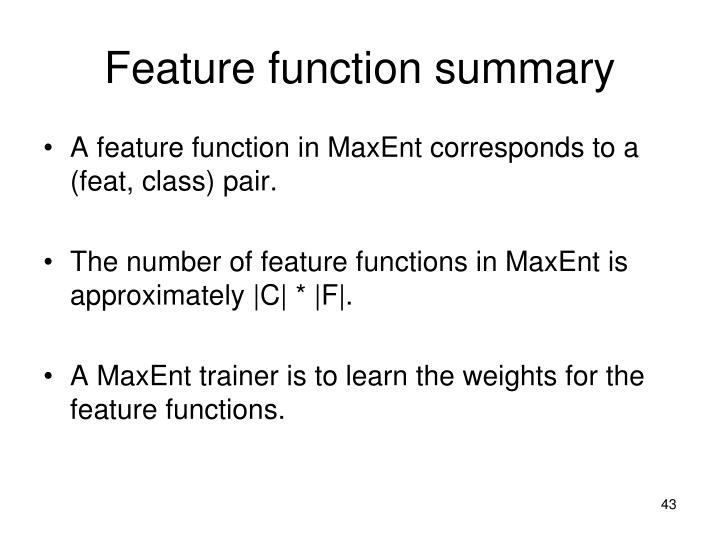 Feature function summary