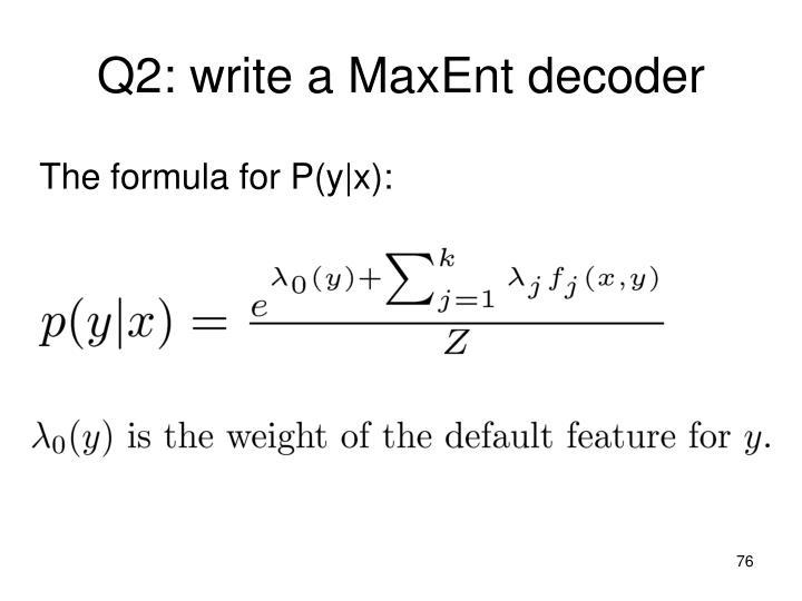 Q2: write a
