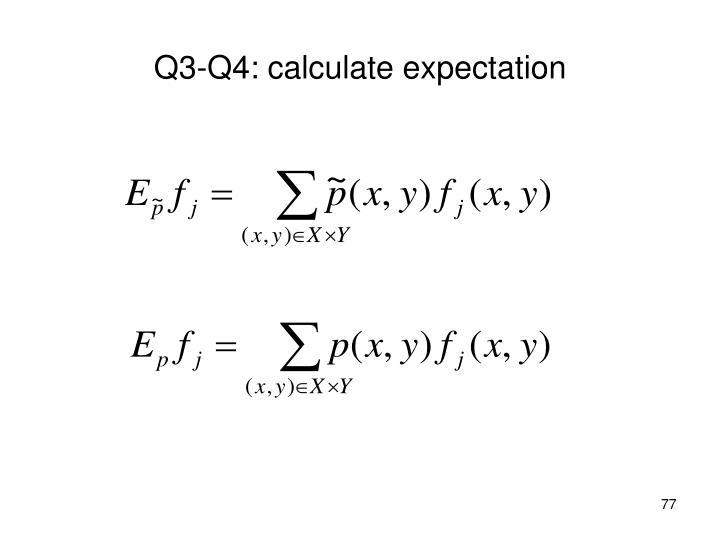 Q3-Q4: calculate