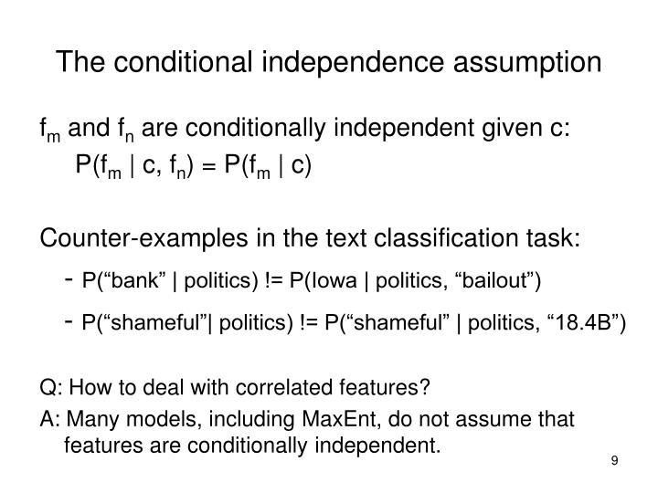 The conditional independence assumption
