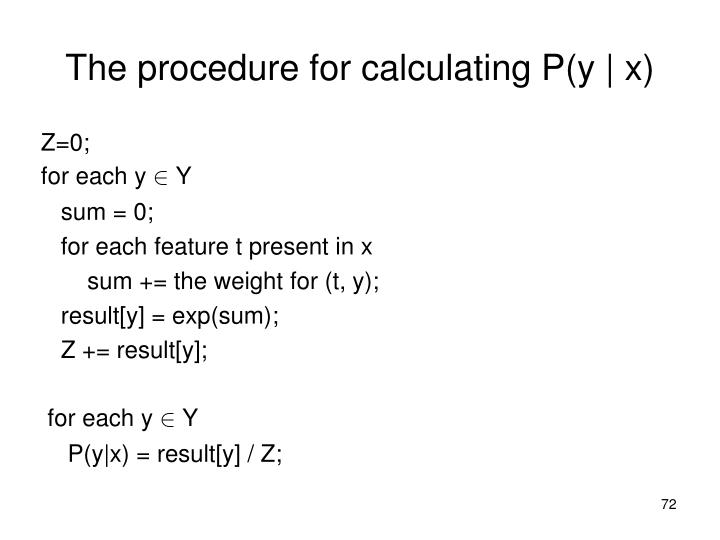 The procedure for calculating P(y | x)