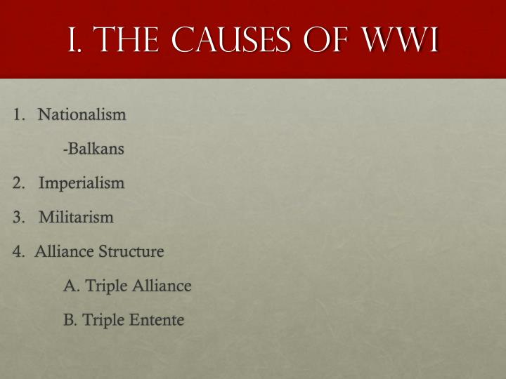 I. The causes of WWI