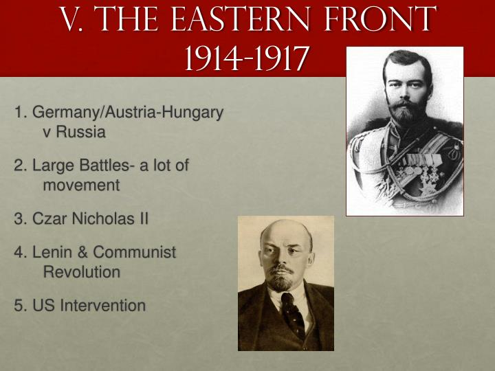 V. The Eastern front 1914-1917