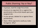 public shaming yay or nay