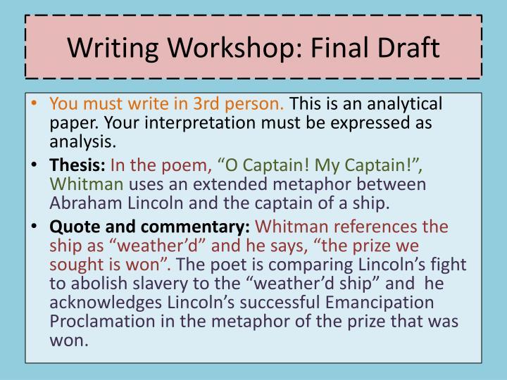 Writing Workshop: Final Draft